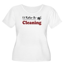 Rather Be Cleaning T-Shirt