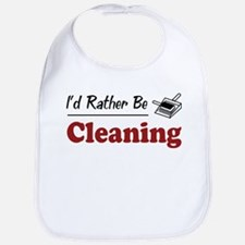Rather Be Cleaning Bib
