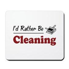 Rather Be Cleaning Mousepad
