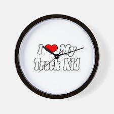 """I Love My Track Kid"" Wall Clock"