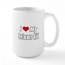 """I Love My Swimmer Kid"" Mug"