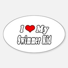 """I Love My Swimmer Kid"" Oval Decal"