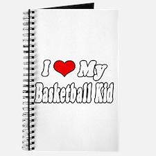 """I Love My Basketball Kid"" Journal"