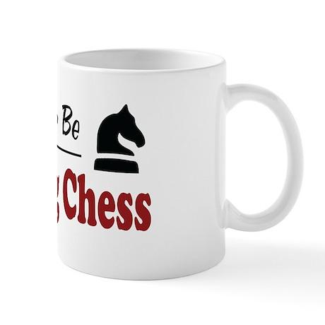 Rather Be Playing Chess Mug