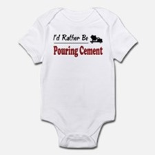 Rather Be Pouring Cement Infant Bodysuit