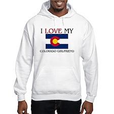 I Love My Colorado Girlfriend Hoodie