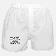 """Coach, We're Proud of You"" Boxer Shorts"
