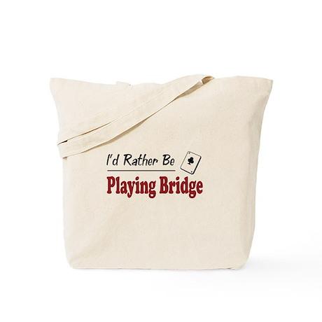Rather Be Playing Bridge Tote Bag