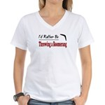 Rather Be Throwing a Boomerang Women's V-Neck T-Sh