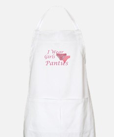 I wear Girls Panties BBQ Apron