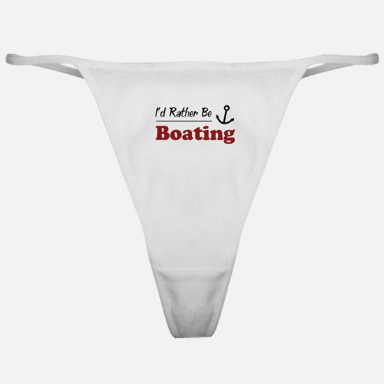 Rather Be Boating Classic Thong