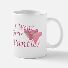 I wear Girls Panties Mug