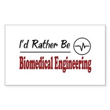 Rather Be Biomedical Engineering Decal