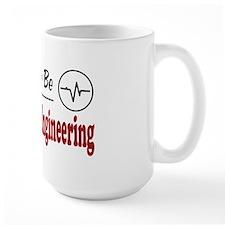 Rather Be Biomedical Engineering Mug