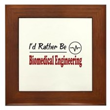 Rather Be Biomedical Engineering Framed Tile