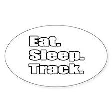 """Eat. Sleep. Track."" Oval Decal"