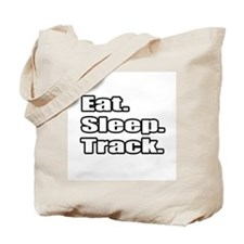 """Eat. Sleep. Track."" Tote Bag"