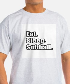 """Eat. Sleep. Softball."" T-Shirt"