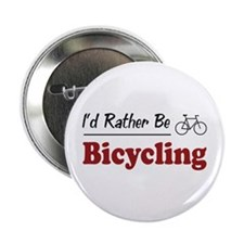 "Rather Be Bicycling 2.25"" Button"