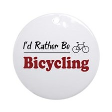 Rather Be Bicycling Ornament (Round)