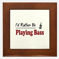 Rather Be Playing Bass Framed Tile