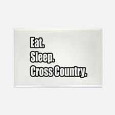 """Eat. Sleep. Cross Country."" Rectangle Magnet (10"