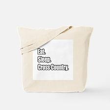 """Eat. Sleep. Cross Country."" Tote Bag"