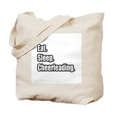 """Eat. Sleep. Cheerleading."" Tote Bag"