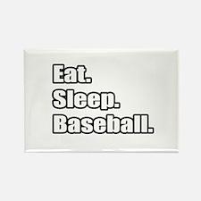 """""""Eat. Sleep. Baseball."""" Rectangle Magnet"""