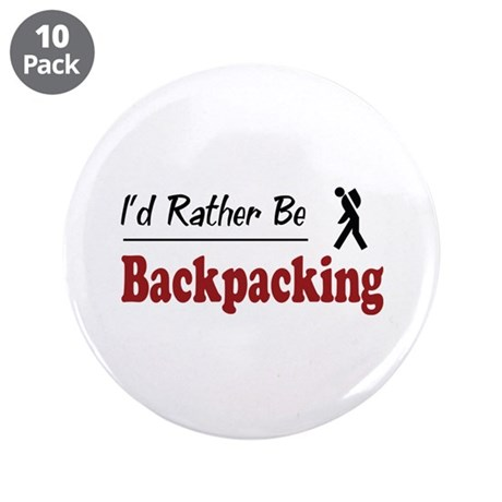 """Rather Be Backpacking 3.5"""" Button (10 pack)"""