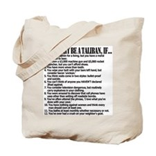 You Might Be A Taliban, If... Tote Bag