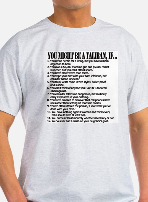 You Might Be A Taliban, If... T-Shirt