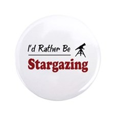 """Rather Be Stargazing 3.5"""" Button"""