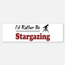 Rather Be Stargazing Bumper Bumper Bumper Sticker
