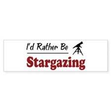 Rather Be Stargazing Bumper Bumper Sticker
