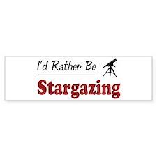 Rather Be Stargazing Bumper Bumper Stickers