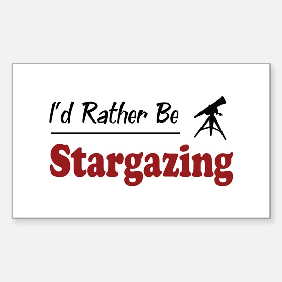 Rather Be Stargazing Rectangle Bumper Stickers