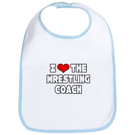 """I Love The Wrestling Coach"" Bib"