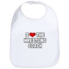 """I Love The Wrestling Coach"" Bib"