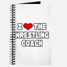 """I Love The Wrestling Coach"" Journal"