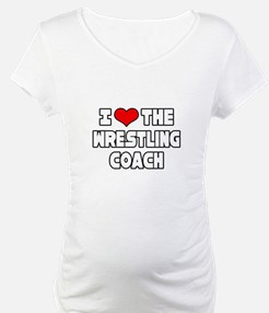 """I Love The Wrestling Coach"" Shirt"