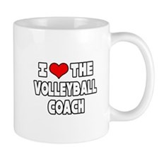 """I Love The Volleyball Coach"" Mug"