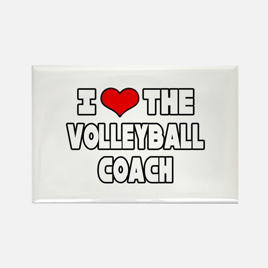 """""""I Love The Volleyball Coach"""" Rectangle Magnet (10"""