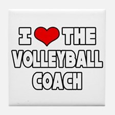 """I Love The Volleyball Coach"" Tile Coaster"