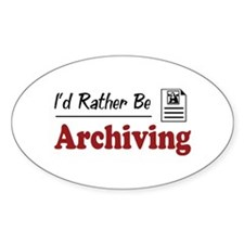 Rather Be Archiving Oval Decal