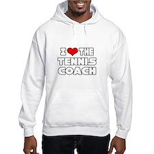 """I Love The Tennis Coach"" Hoodie"