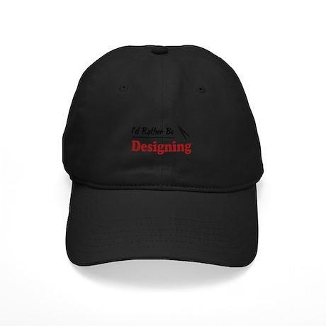 Rather Be Designing Black Cap