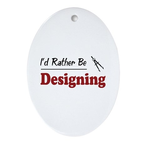 Rather Be Designing Oval Ornament