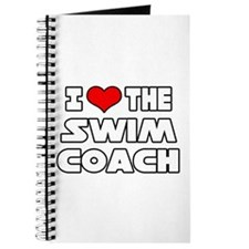 """I Love The Swim Coach"" Journal"