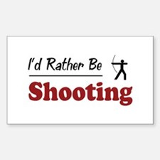 Rather Be Shooting Rectangle Decal